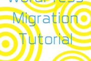 WordPress Migration Tutorial