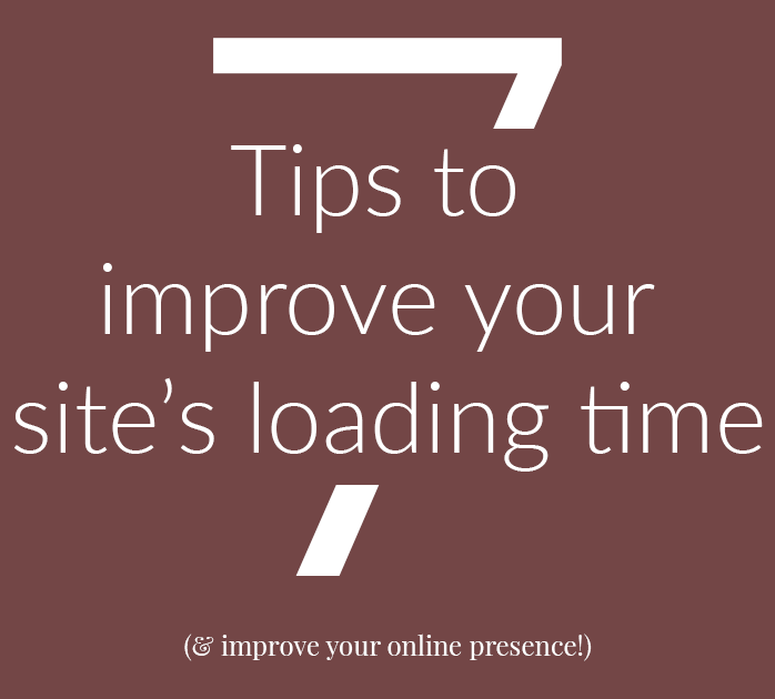 7 Tips To Improve Your Site's Load Time Instantly