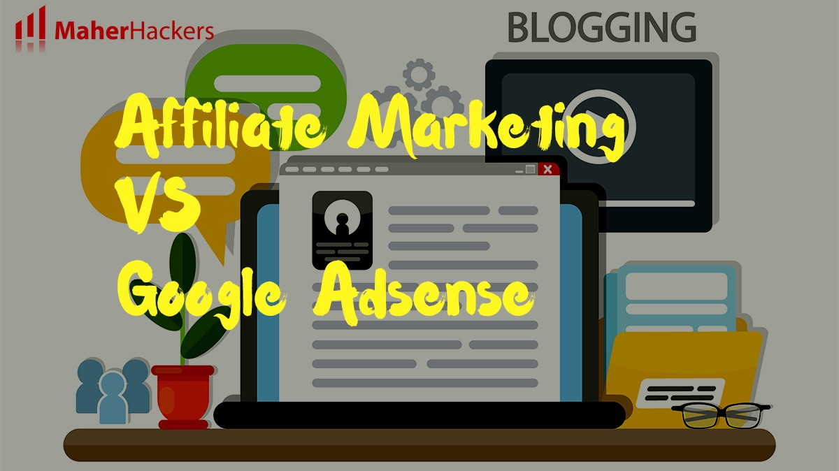 Affiliate Marketing Vs Google Adsense