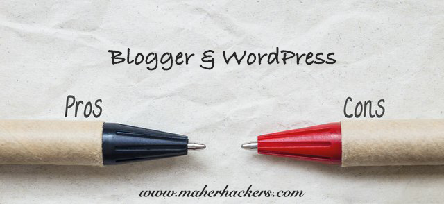 Blogger & WordPress - Pro & Cons