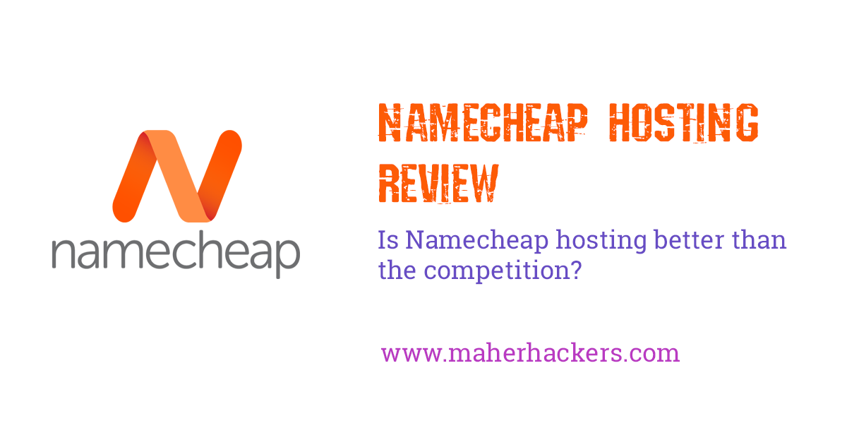 Namecheap Hosting Review