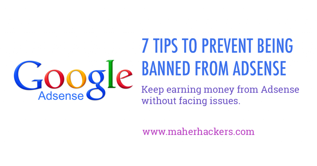 7 Ways to Prevent Your Adsense Account From Getting Banned